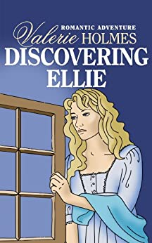 Discovering Ellie (Love the Adventure Book 12) by [Holmes, Valerie]