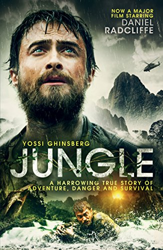 Jungle: A Harrowing True Story of Adventure, Danger and Survival (English Edition) por Yossi Ghinsberg