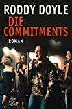 Die Commitments: Roman - Roddy Doyle