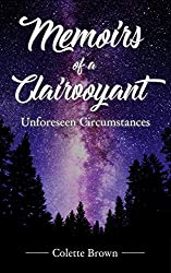 Memoirs Of A Clairvoyant: Unforeseen Circumstances