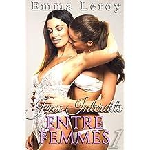 Jeux Interdits Entre Femmes (Tome 1): (Roman Érotique, Première Fois, LGBT,  Entre Femmes, Amour à Plusieurs, Sex Toys)