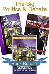 The Big Politics & Debate Book Bundle (English Edition)
