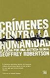 Crímenes contra la humanidad: La lucha por una justicia global