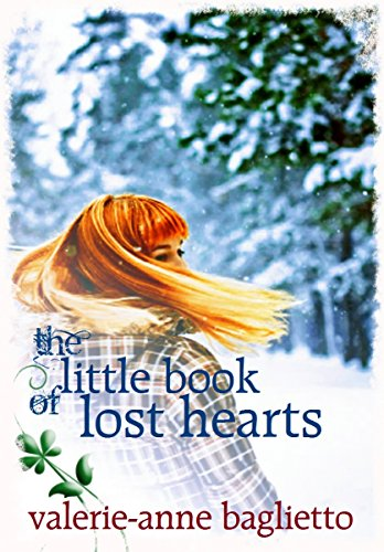 The Little Book Of Lost Hearts by [Baglietto, Valerie-Anne]