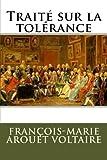 Telecharger Livres Traite sur la tolerance (PDF,EPUB,MOBI) gratuits en Francaise