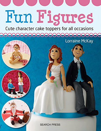 Preisvergleich Produktbild Fun Figures: Cute Character Cake Toppers for All Occasions