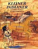 Kleiner Indianer / mini-minedition - Géraldine Elschner