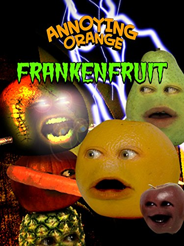 Annoying Orange - Frankenfruit ()