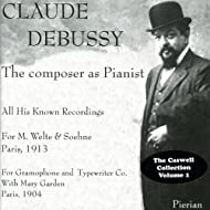 Debussy: The Composer as Pianist (1904, 1913)