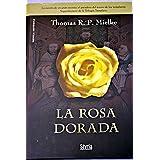 La rosa dorada