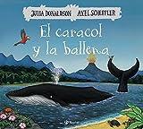 El caracol y la ballena (Castellano - A Partir De 3 Años - Álbumes - Otros Álbumes)