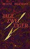 Jage zwei Tiger: Roman