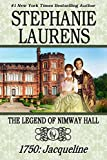 THE LEGEND OF NIMWAY HALL: 1750 - JACQUELINE