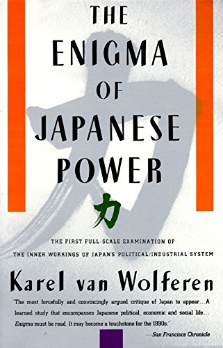 The Enigma of Japanese Power: People and Politics in a Stateless Nation por Karel Van Wolferen