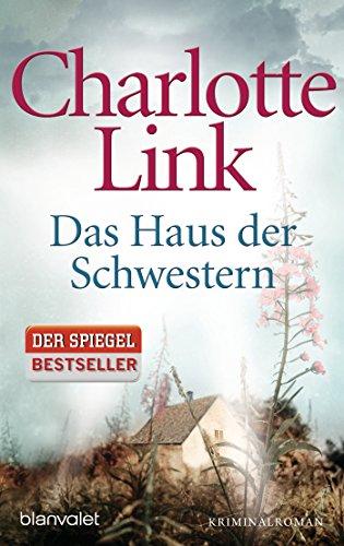 Das Haus der Schwestern: Kriminalroman