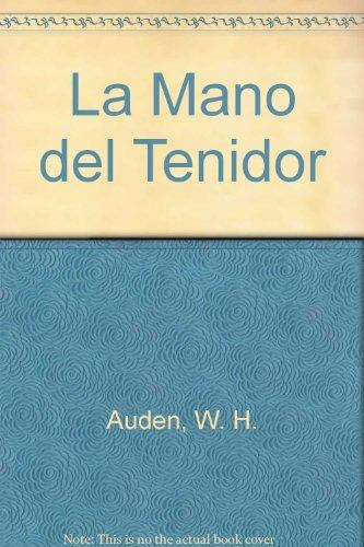 La Mano del Tenidor por W. H. Auden