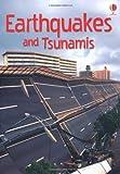 Earthquakes & Tsunamis (Usborne Beginners)