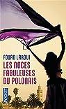 Les noces fabuleuses du Polonais par Fouad Laroui