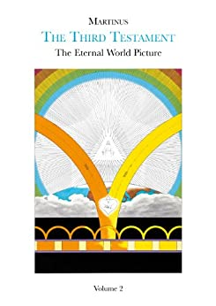 The Eternal World Picture, volume 2 (The Third Testament) by [Martinus]