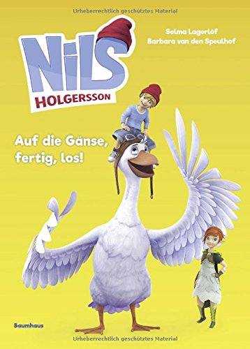 Preisvergleich Produktbild Nils Holgersson - Auf die Gänse,  fertig,  los!: Band 3