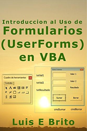 Introducción al uso de Formularios (UserForms) en VBA por Luis Brito
