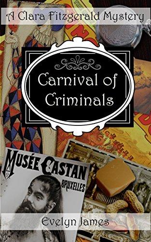 Carnival of Criminals: A Clara Fitzgerald Mystery (The Clara Fitzgerald Mysteries Book 4) (English Edition)
