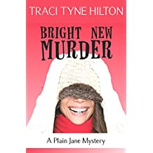 Bright New Murder: A Plain Jane Mystery (The Plain Jane Mysteries Book 3) (English Edition)