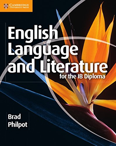 English Language and Literature for the IB Diploma por Brad Philpot