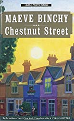 Chestnut Street by Maeve Binchy (2015-02-17)