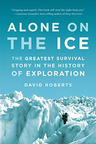 Alone on the Ice: The Greatest Survival Story in the History of Exploration (0000000000)
