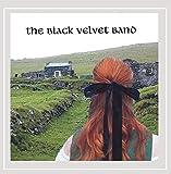 The Black Velvet Band by The Black Velvet Band (2006-09-26)