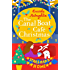 The Canal Boat Café Christmas: Starboard Home (The Canal Boat Café Christmas, Book 2)
