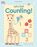 My First Sophie La Girafe: Let's Get Counting! (Sophie the Giraffe)