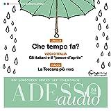 ADESSO audio - Che tempo fa? 4/2016: Italienisch lernen Audio - Wie wird das Wetter?