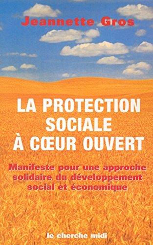 La protection sociale à coeur ouvert