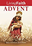 Living Faith Advent: Daily Catholic Devotions