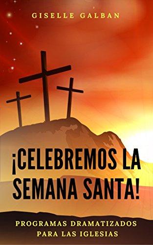Descargar Libro ¡Celebremos la Semana Santa! de Giselle  Galban