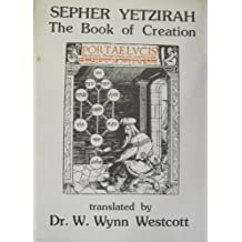 Sefer Yetzira/The Book of Creation: In Theory and Practice by Aryeh Kaplan (1993-09-24)