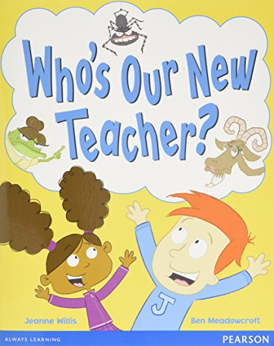 Wordsmith Year 1 Who's Our New Teacher? (Wordsmith (Literacy Service))