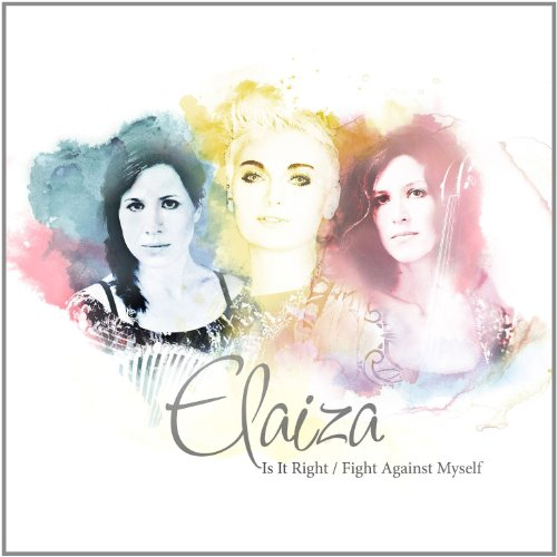 Elaiza: Is It Right (2-Track) (Audio CD)