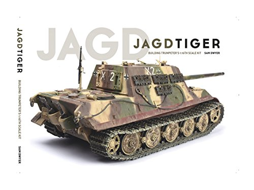 Jagdtiger: Building Trumpeter's 1:16th Scale Kit por Sam Dwyer