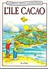 L'île Cacao