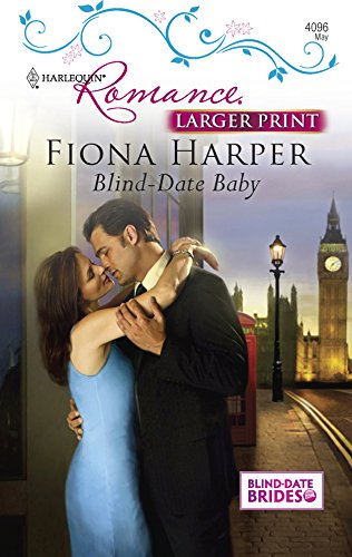 Blind-Date Baby (Harlequin Romance: Blind-Date Brides, Band 4096) - 4096-serie