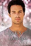 Love's Design (Bodyguards Inc. Book 5)