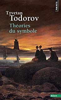 Théories du symbole par Tzvetan Todorov