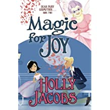 Magic for Joy by Holly Jacobs (2000-11-15)