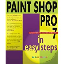 Paint Shop Pro 7 in Easy Steps by Stephen Copestake (2002-03-28)