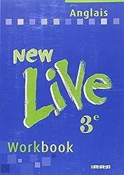 New Live : Anglais, 3ème LV1, Workbook