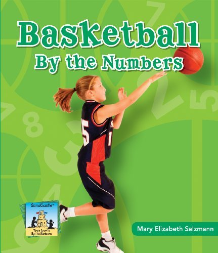 Basketball by the Numbers (Team Sports by the Numbers) by Mary Elizabeth Salzmann (2010-01-01)
