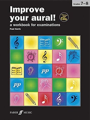 Improve Your Aural Grades 7-8 (With 2 Free Audio CD's) by Paul Harris (2010-09-01)